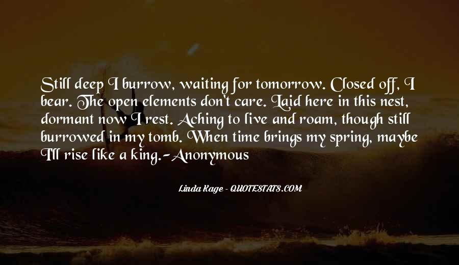 I'm Still Here Waiting Quotes #465970