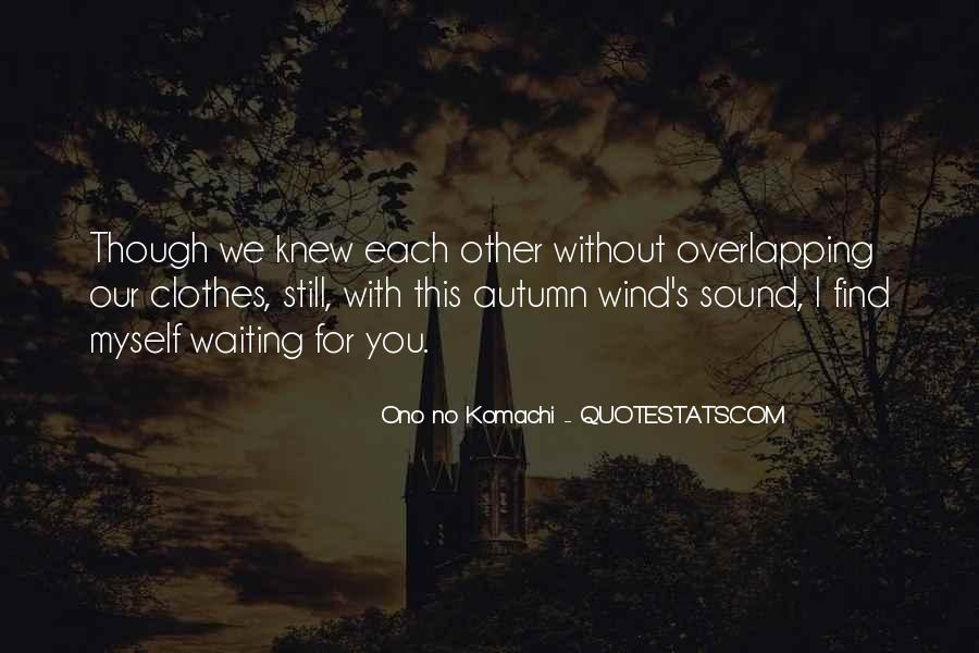 I'm Still Waiting Quotes #1106344