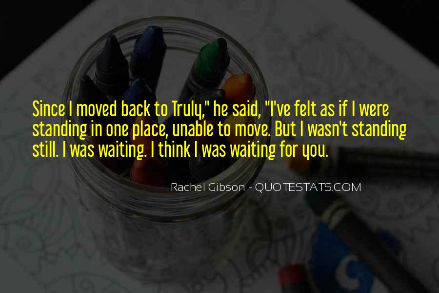 I'm Still Waiting Quotes #1171287