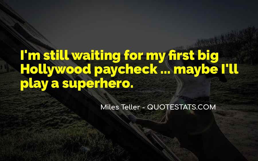 I'm Still Waiting Quotes #1174373
