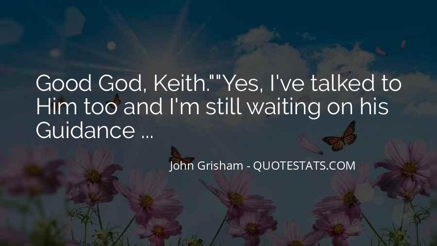 I'm Still Waiting Quotes #1204718