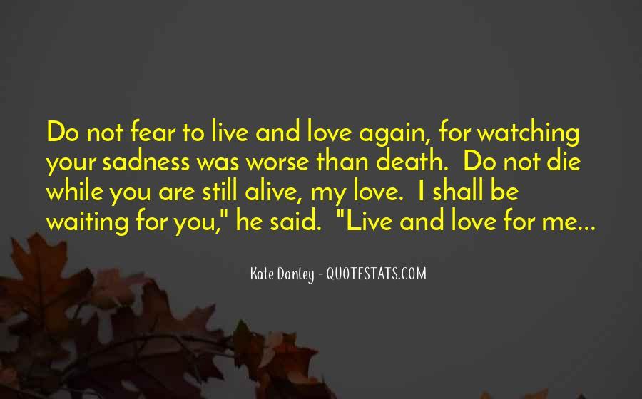 I'm Still Waiting Quotes #1270483
