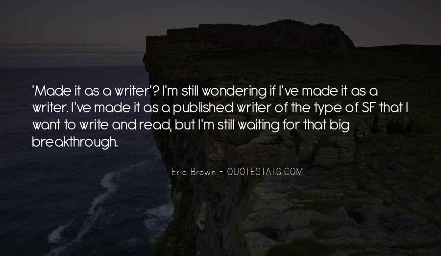 I'm Still Waiting Quotes #1425176