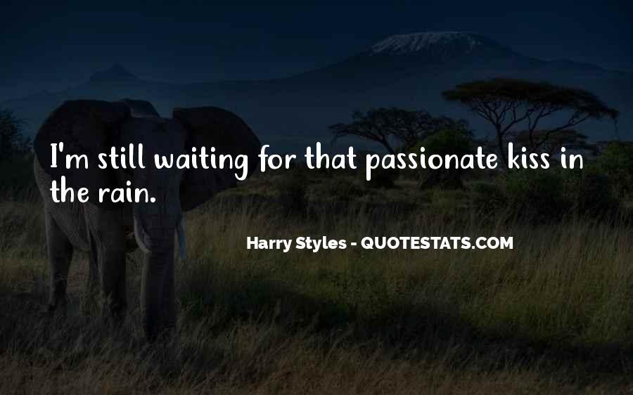 I'm Still Waiting Quotes #1553016