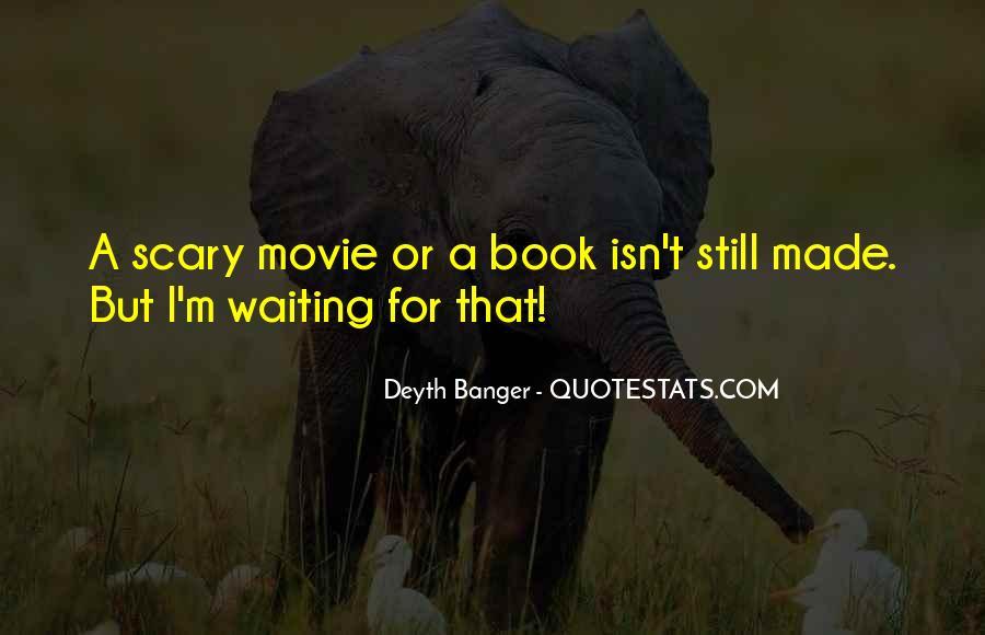I'm Still Waiting Quotes #166797
