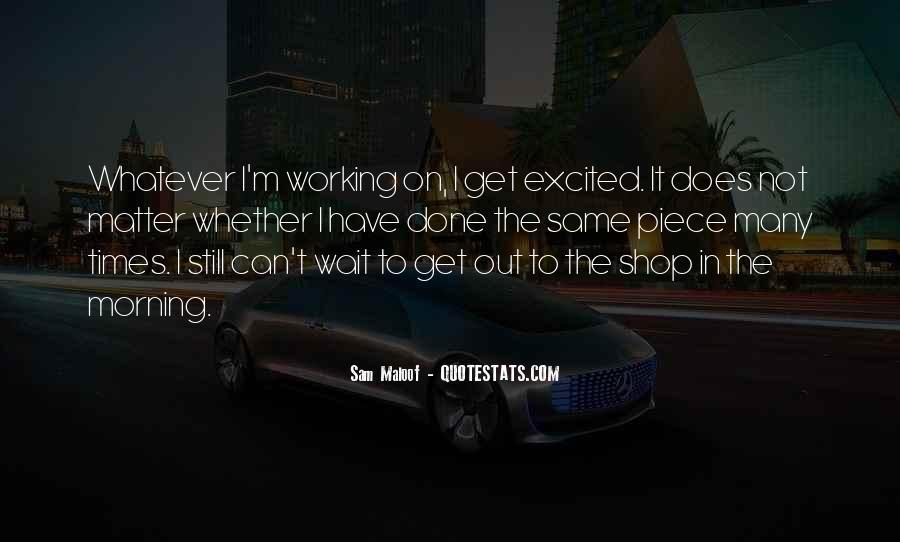 I'm Still Waiting Quotes #1834370
