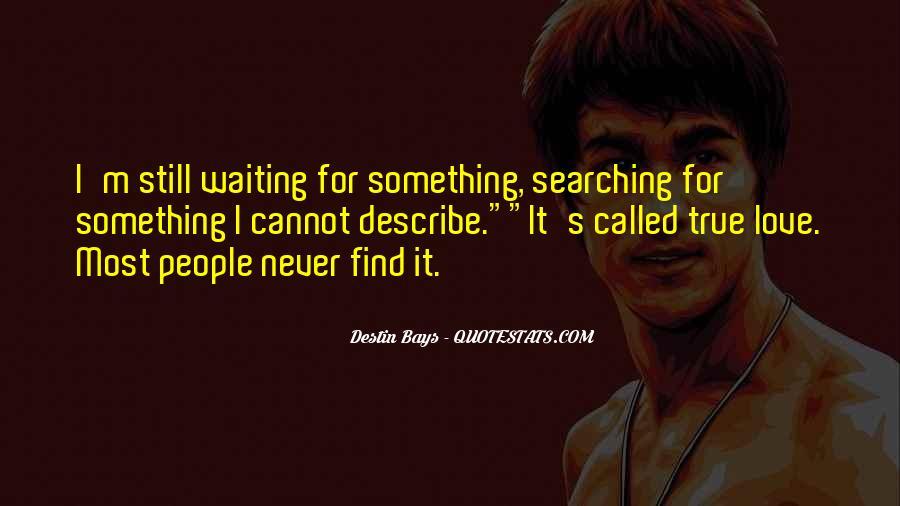 I'm Still Waiting Quotes #299165