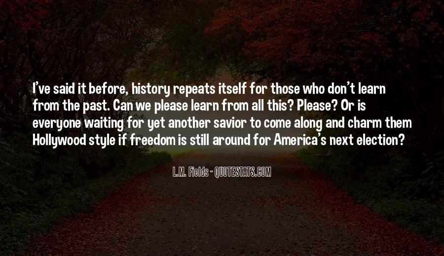 I'm Still Waiting Quotes #520468