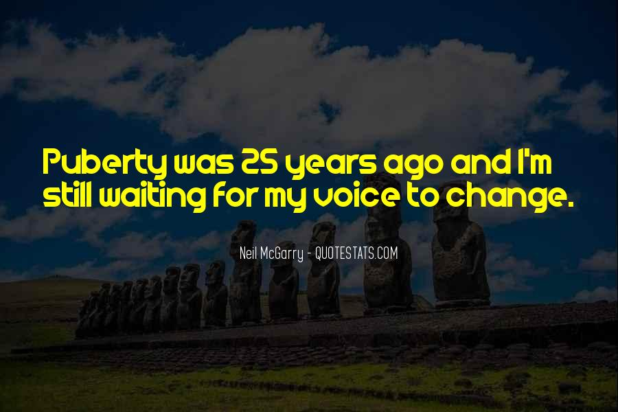 I'm Still Waiting Quotes #700247
