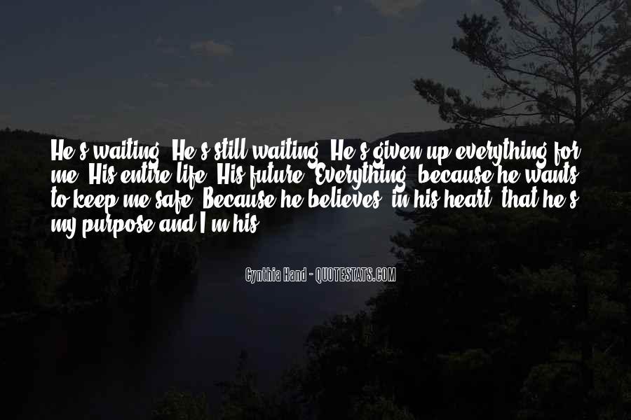 I'm Still Waiting Quotes #739986