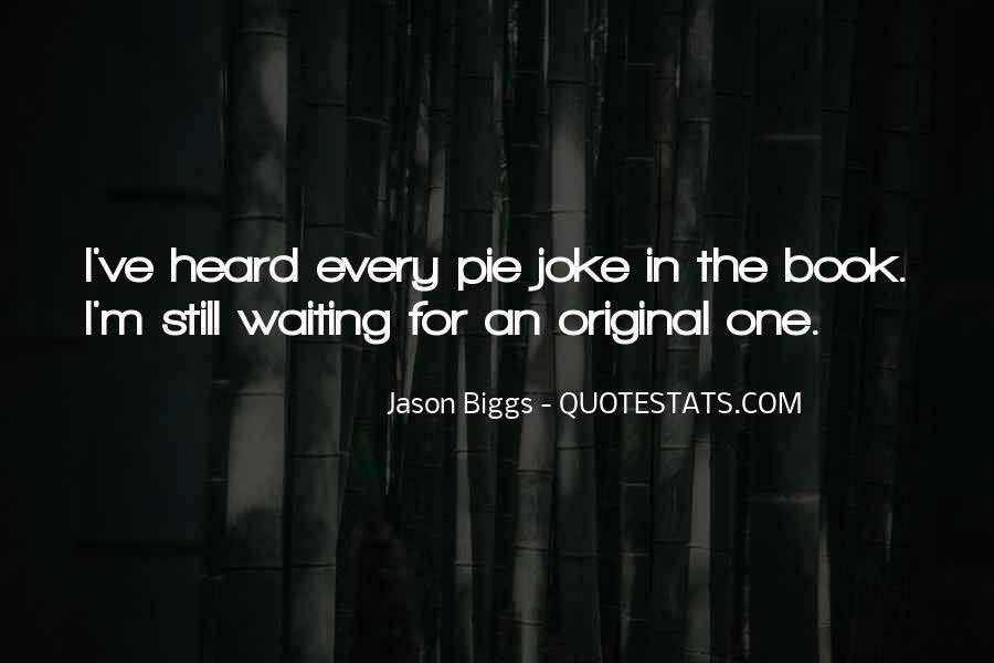 I'm Still Waiting Quotes #781186