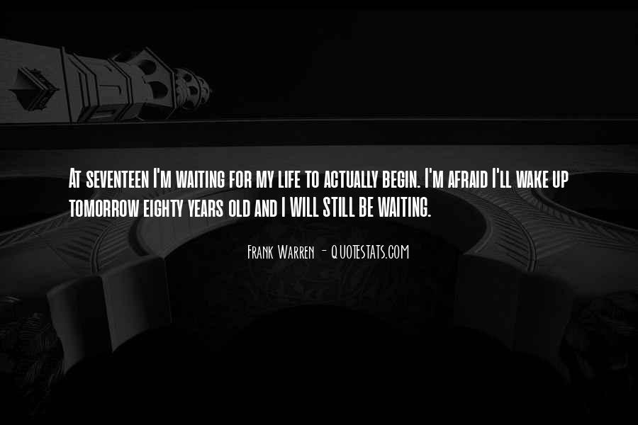 I'm Still Waiting Quotes #793340