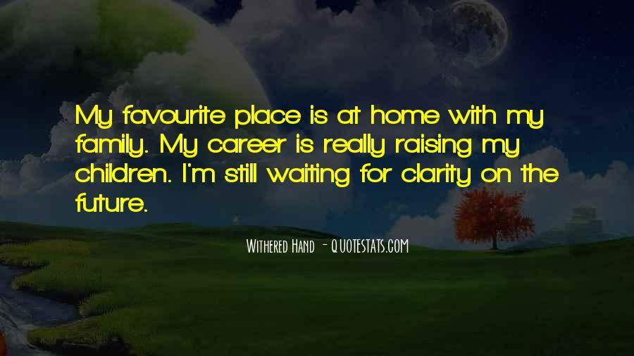 I'm Still Waiting Quotes #850613