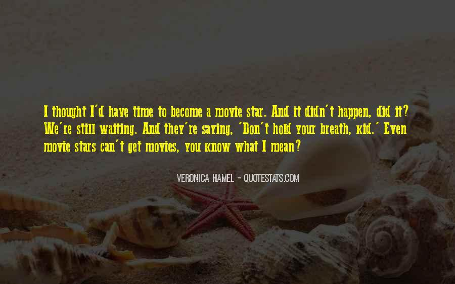 I'm Still Waiting Quotes #882959
