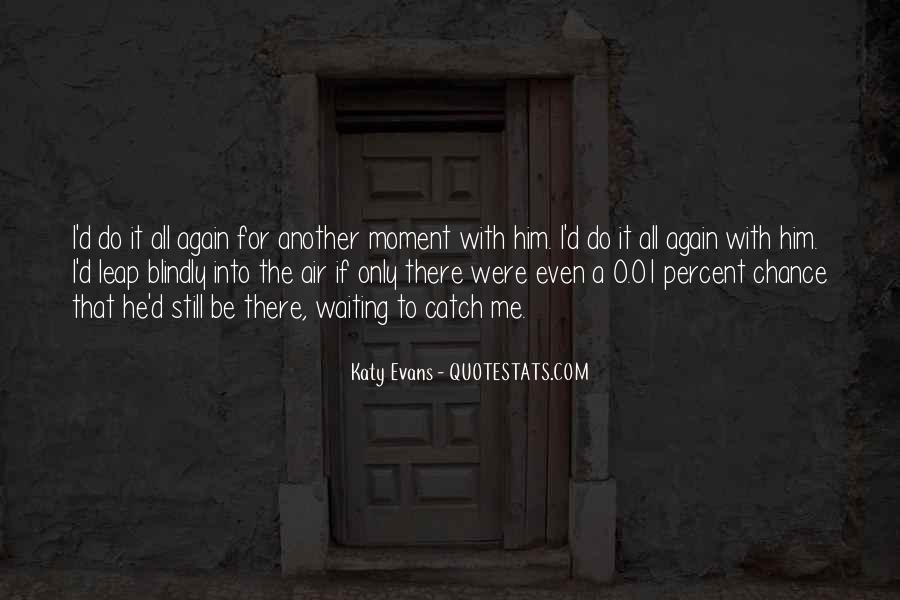I'm Still Waiting Quotes #958480