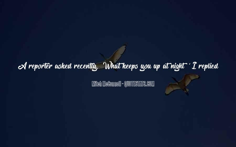 I'm Up All Night Quotes #1023401