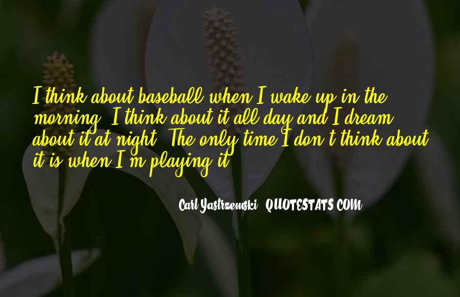 I'm Up All Night Quotes #1067640
