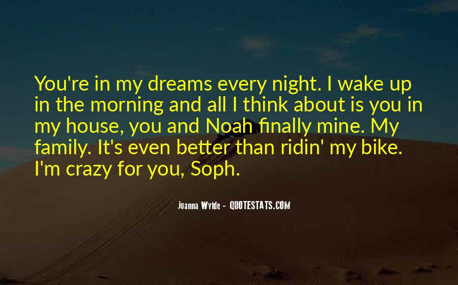 I'm Up All Night Quotes #1099970
