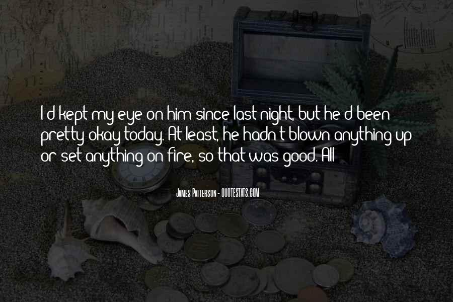 I'm Up All Night Quotes #144337