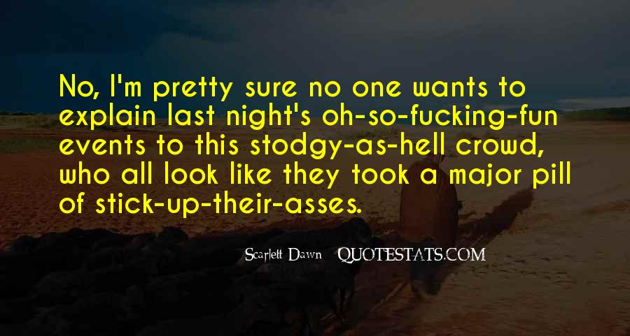 I'm Up All Night Quotes #1557382