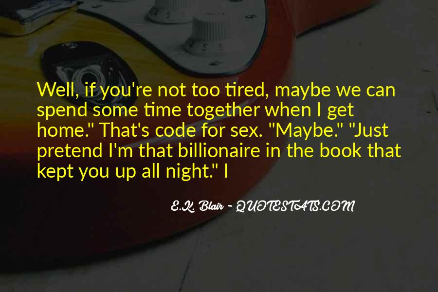 I'm Up All Night Quotes #1632644