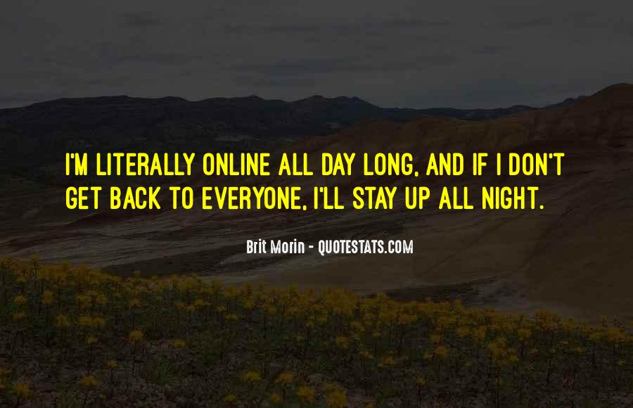 I'm Up All Night Quotes #1655584