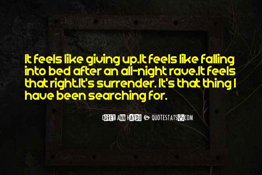 I'm Up All Night Quotes #223438