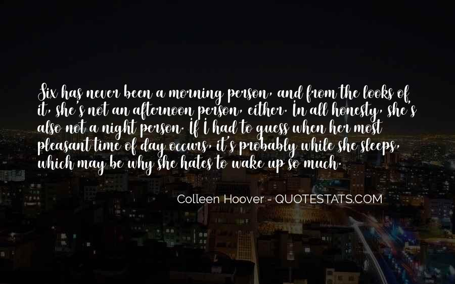 I'm Up All Night Quotes #475875