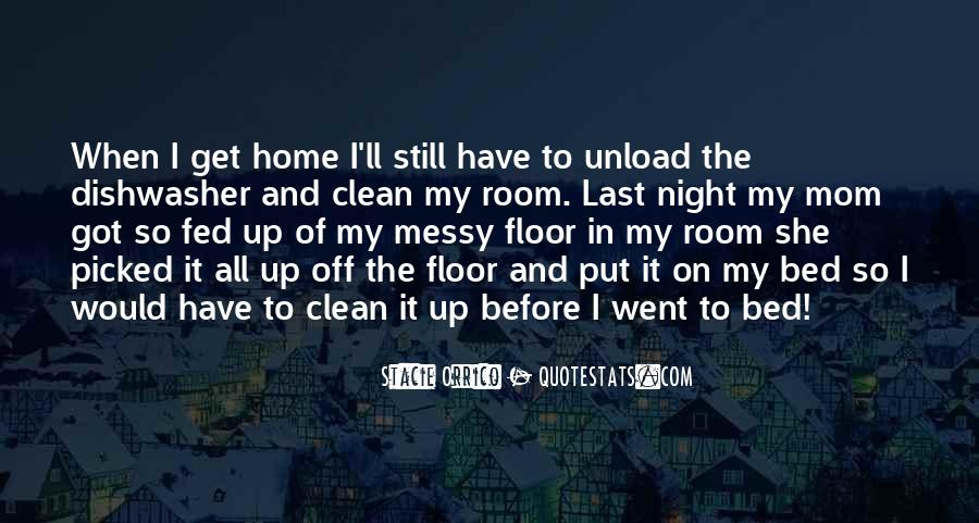 I'm Up All Night Quotes #532909