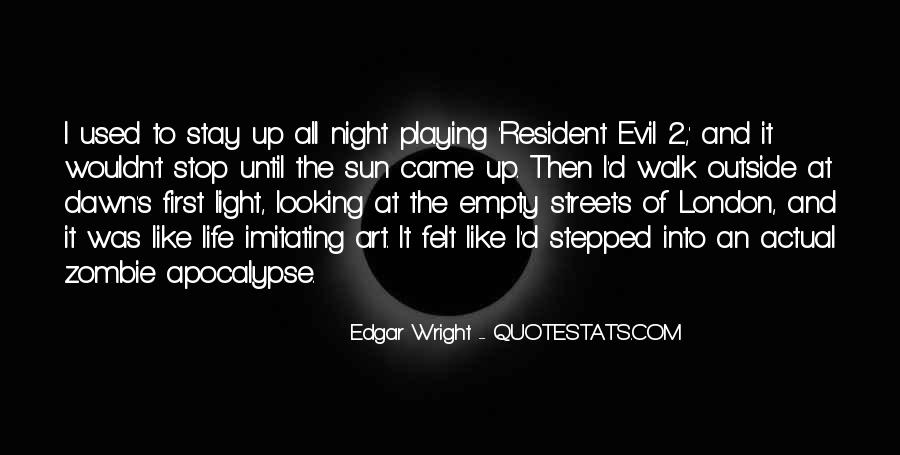 I'm Up All Night Quotes #86155