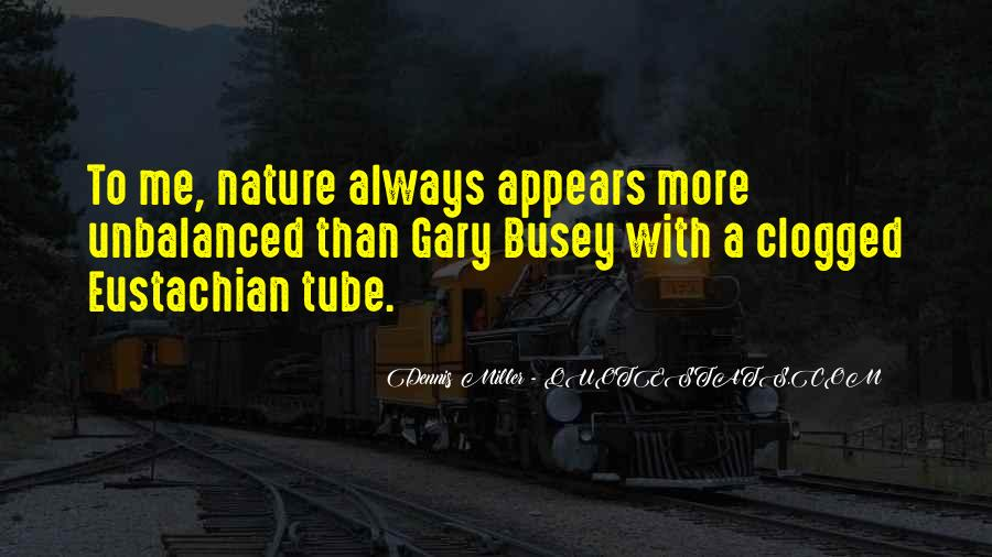 I'm With Busey Quotes #657758