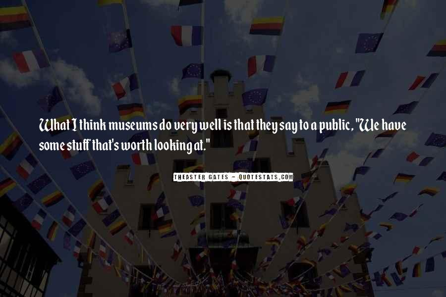 I'm Worth So Much More Quotes #1028