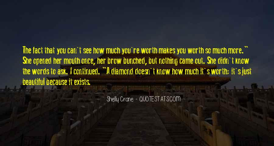 I'm Worth So Much More Quotes #1293883