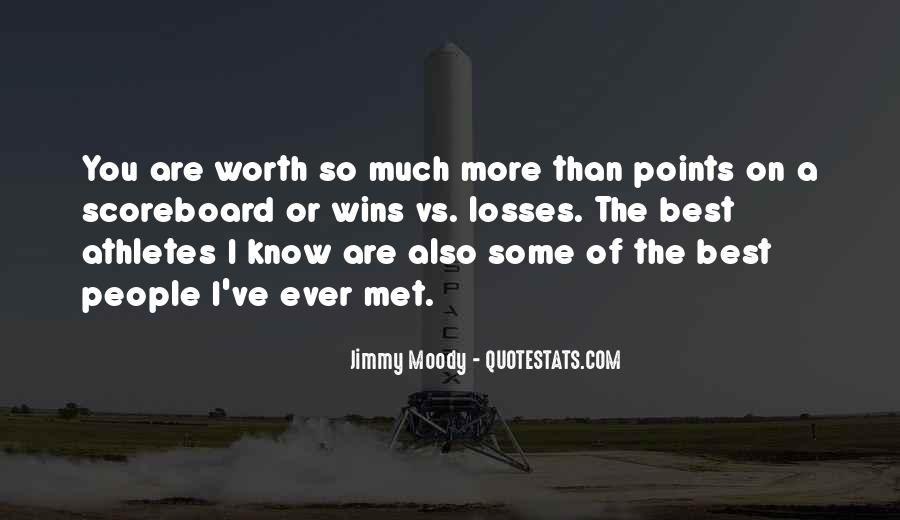 I'm Worth So Much More Quotes #1586226