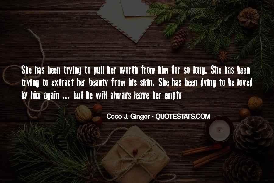 I'm Worth So Much More Quotes #7450
