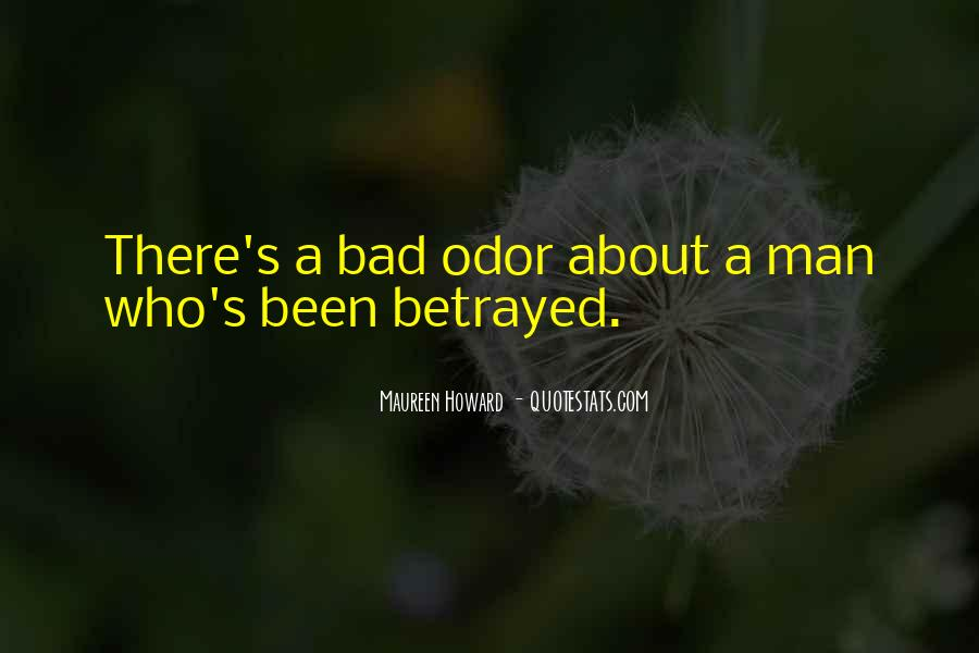 I've Been Betrayed Quotes #437964