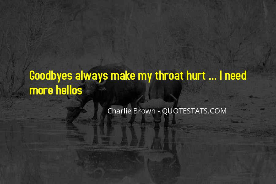I've Been Hurt So Much Quotes #17353