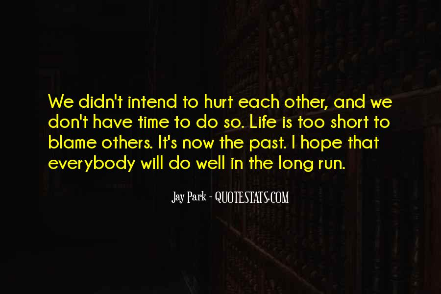 I've Been Hurt So Much Quotes #18741