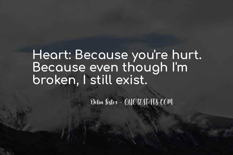 I've Been Hurt So Much Quotes #22648
