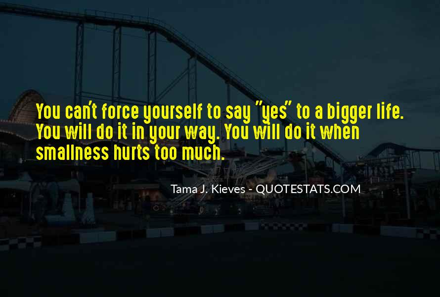 I've Been Hurt So Much Quotes #3511