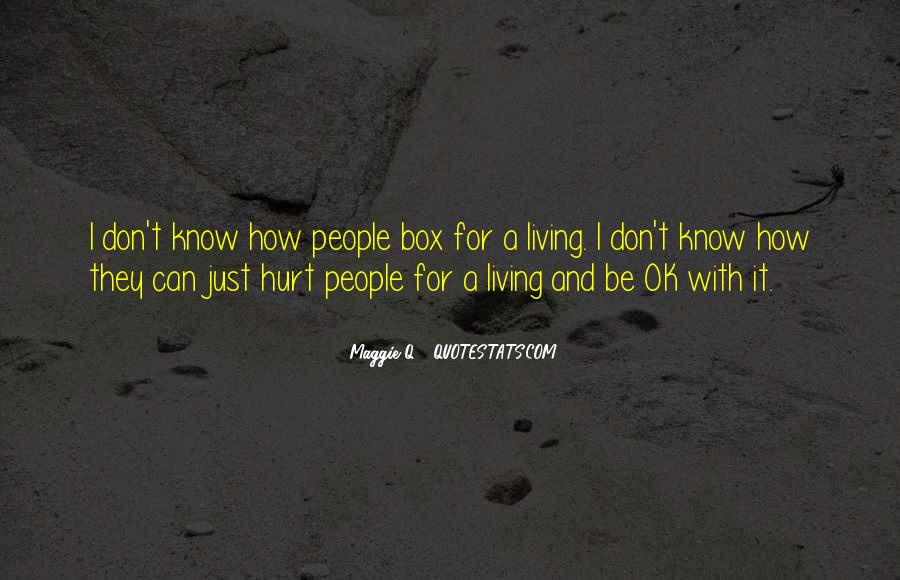 I've Been Hurt So Much Quotes #9635