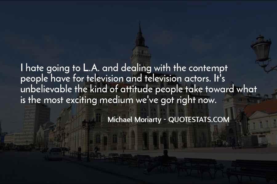 I've Got Attitude Quotes #1206518