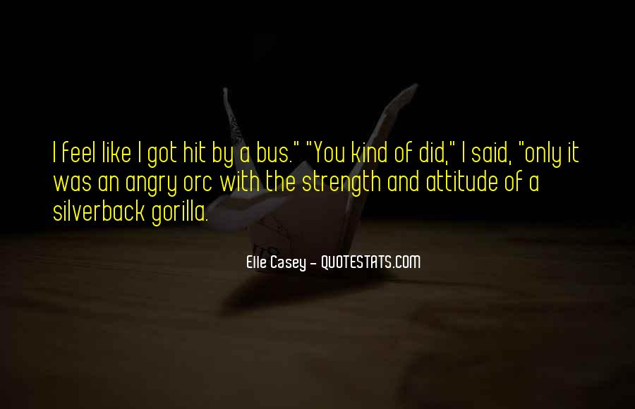I've Got Attitude Quotes #1216221
