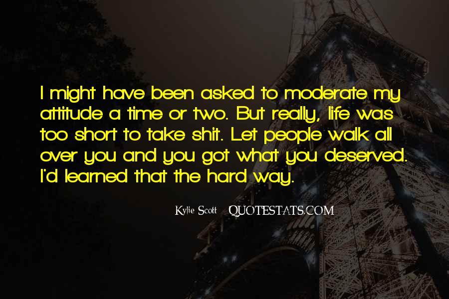 I've Got Attitude Quotes #1282939