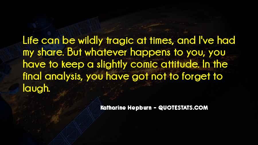 I've Got Attitude Quotes #1375199
