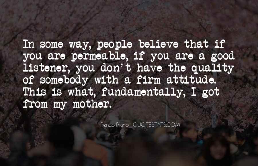 I've Got Attitude Quotes #1389124