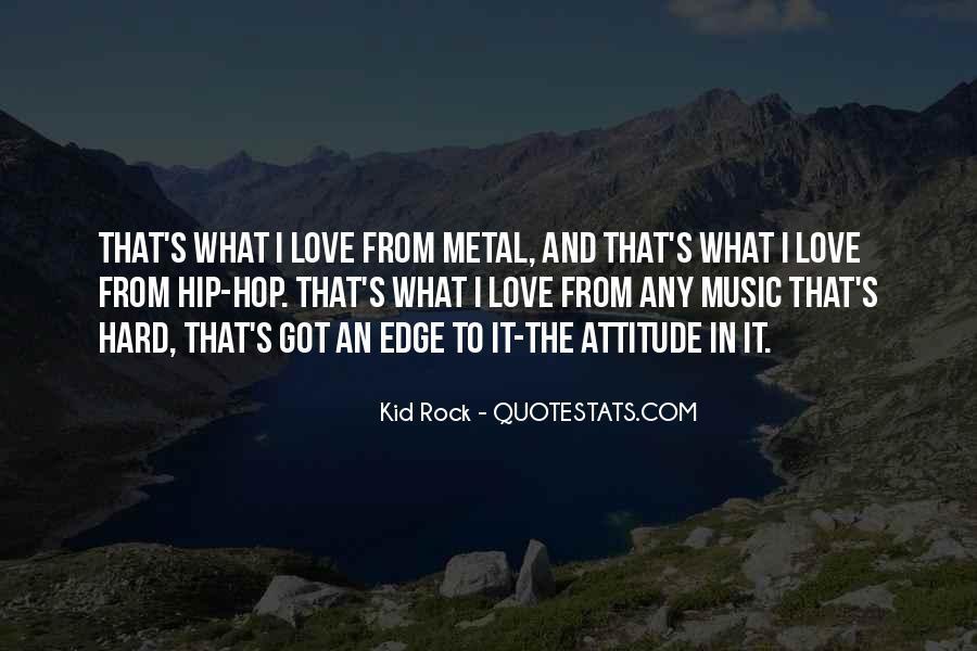 I've Got Attitude Quotes #1410698