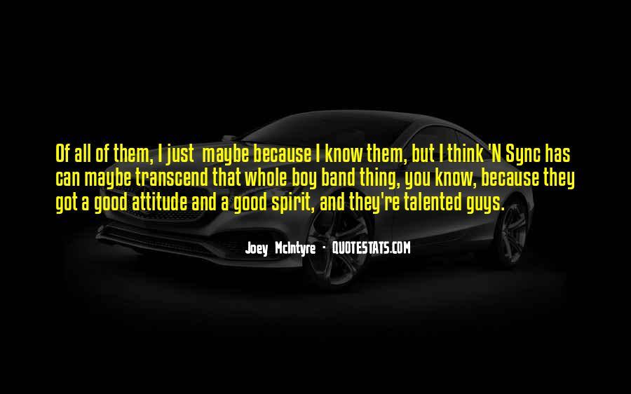 I've Got Attitude Quotes #1438263