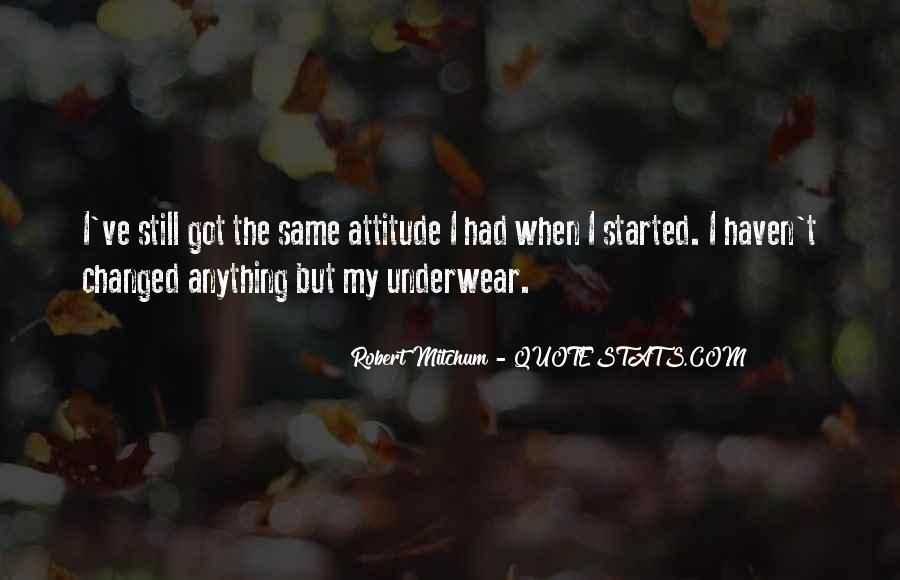 I've Got Attitude Quotes #375206