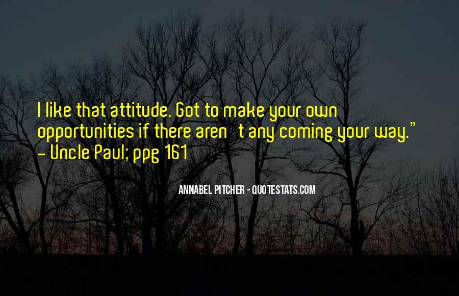 I've Got Attitude Quotes #572579